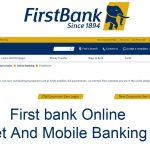 First bank Online – Internet And Mobile Banking Guide