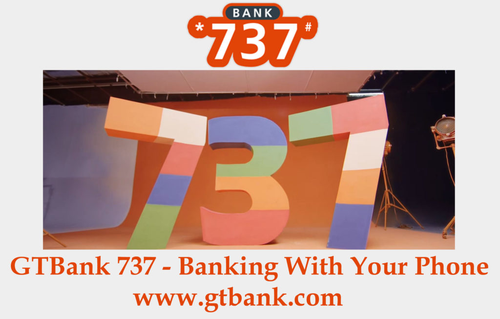 GTBank 737 - Banking With Your Phone | www gtbank com - TecNg