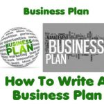 Business Plan – How To Write A Business Plan