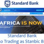 Standard Bank – Also Trading as Stanbic Bank