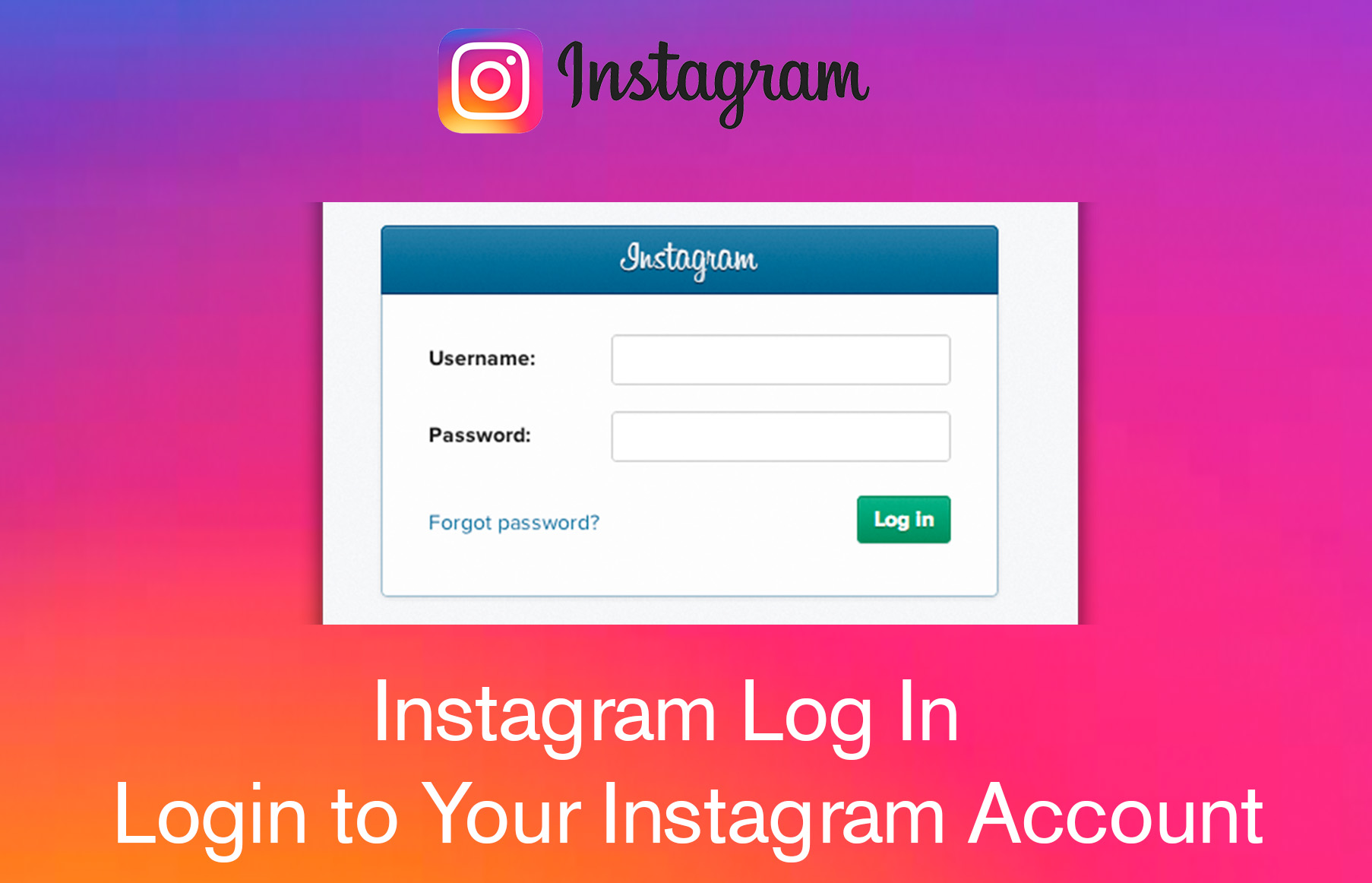 Instagram Log In - Login to Your Instagram Account