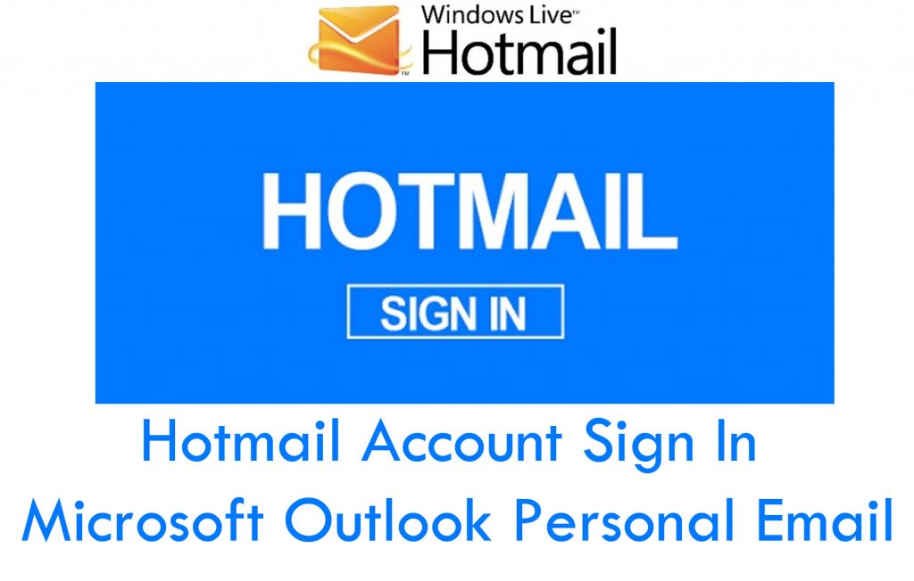 Hotmail Account Sign In - How do I check my Hotmail Emails | Hotmail Sign In