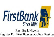 First Bank Nigeria - Register For First Banking Online Banking
