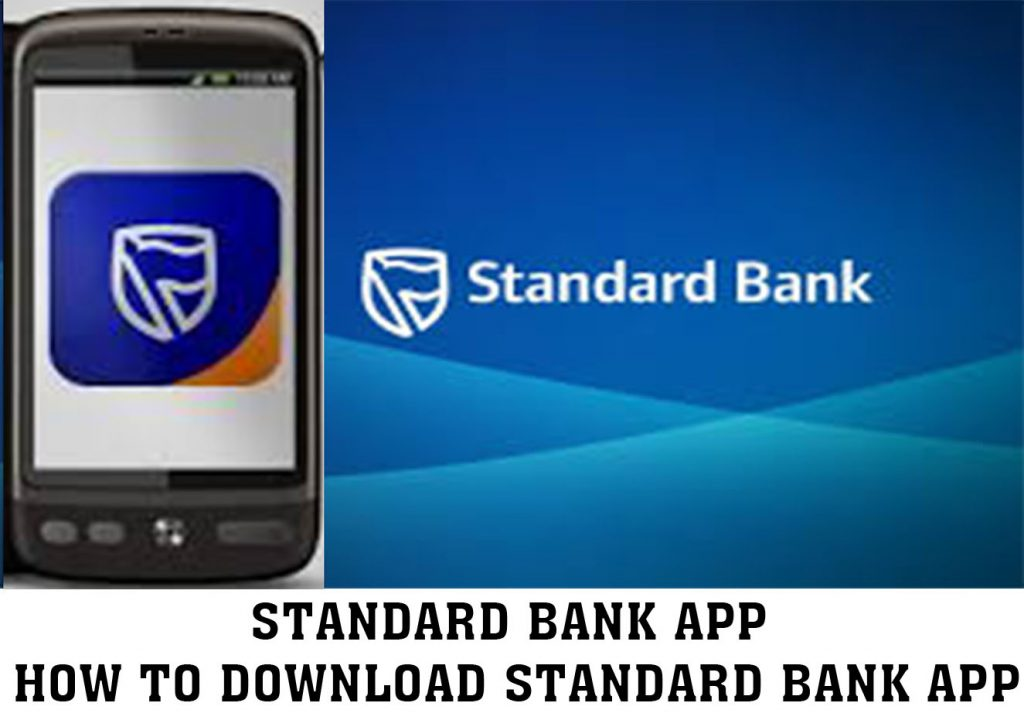 Standard Bank App - How to Download Standard Bank App