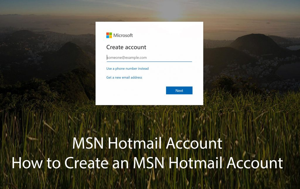 MSN Hotmail Account - How to Create an MSN Hotmail Account