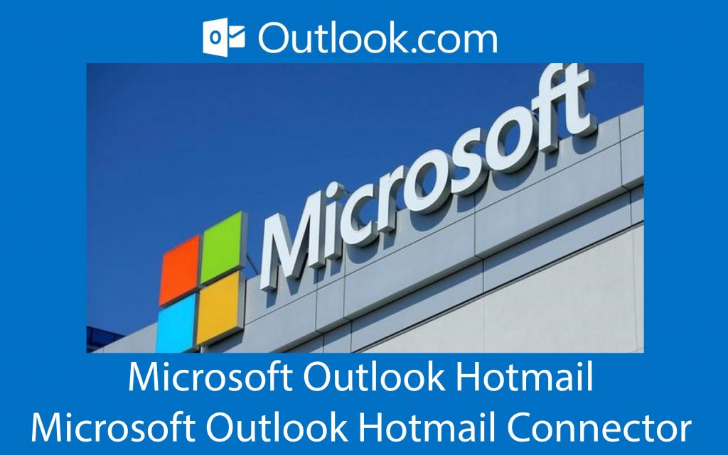 Microsoft Outlook Hotmail - Microsoft Outlook Hotmail Connector