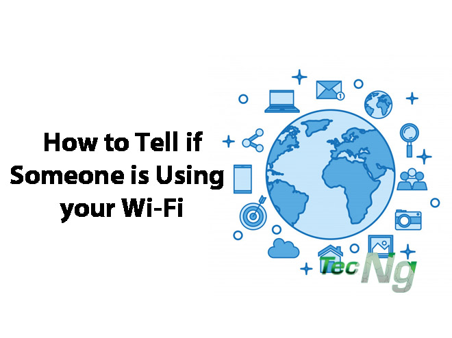 How to Tell if Someone is Using your Wi-Fi