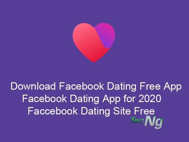Download Facebook Dating Free App -  Facebook Dating App for 2020 | Facebook Dating Site Free