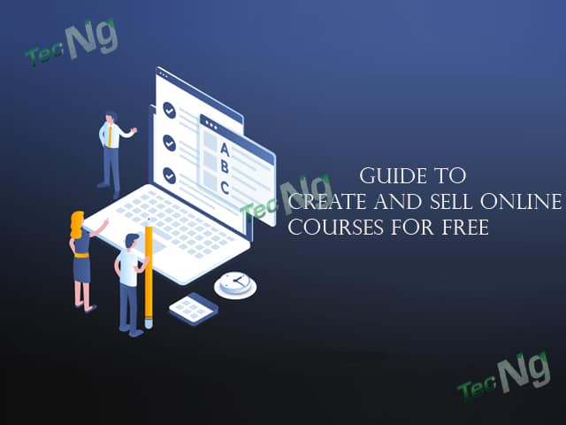 Simple Guide to Create and Sell Online Courses For Free